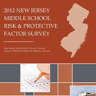 New Jersey Middle School Risk and Protective Factor Survey Cover